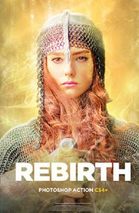 Rebirth Creative Photoshop Special Effects
